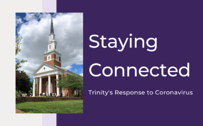 Staying Connected: Trinity's Response to Coronavirus